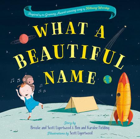 What a Beautiful Name by Brooke Ligertwood, Ben Fielding, Karalee Fielding and Scott Ligertwood