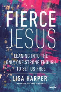 Fierce Jesus