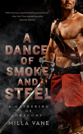 A Dance of Smoke and Steel by Milla Vane