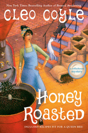 Honey Roasted by Cleo Coyle