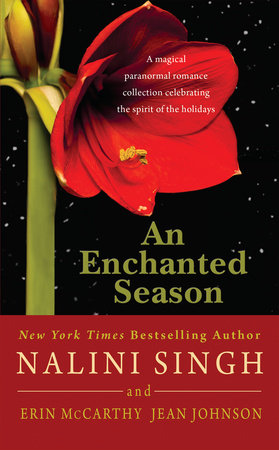 An Enchanted Season by Nalini Singh, Erin McCarthy and Jean Johnson