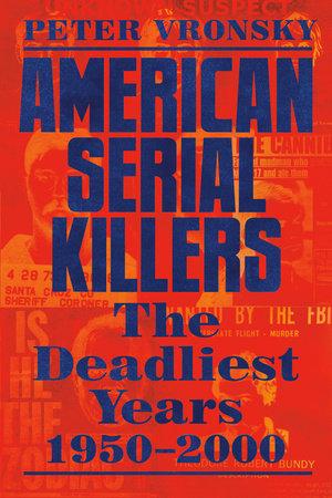 American Serial Killers by Peter Vronsky