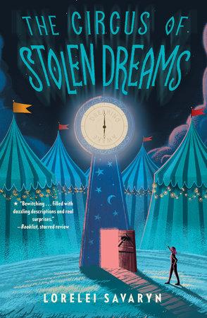 The Circus of Stolen Dreams by Lorelei Savaryn