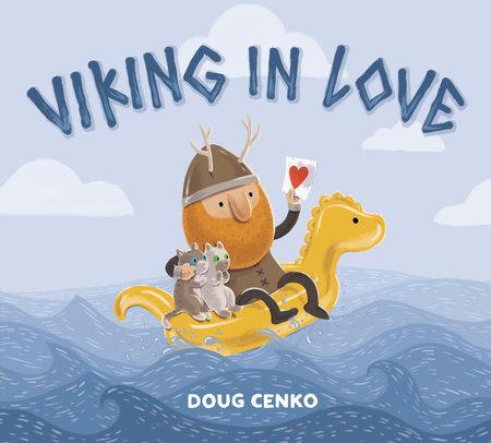 Viking in Love by Doug Cenko
