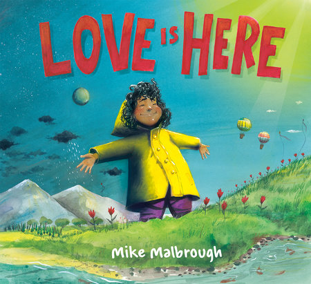 Love Is Here by Mike Malbrough