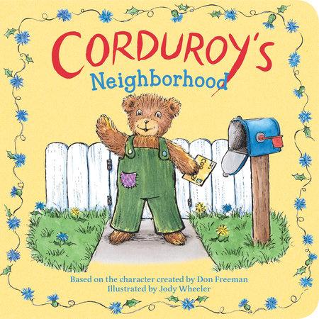 Corduroy's Neighborhood by
