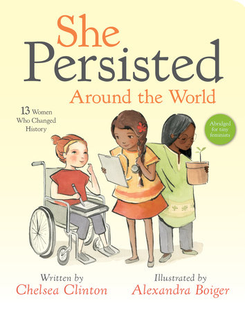 She Persisted Around the World by Chelsea Clinton