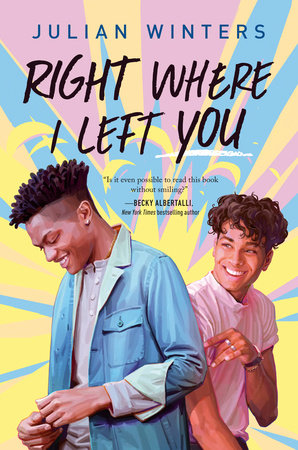 Right Where I Left You by Julian Winters