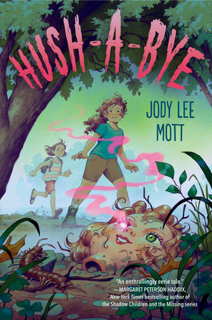 Hush-a-Bye by Jody Lee Mott