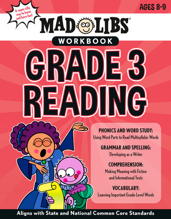 Mad Libs Workbook: Grade 3 Reading by Wiley Blevins and Mad Libs