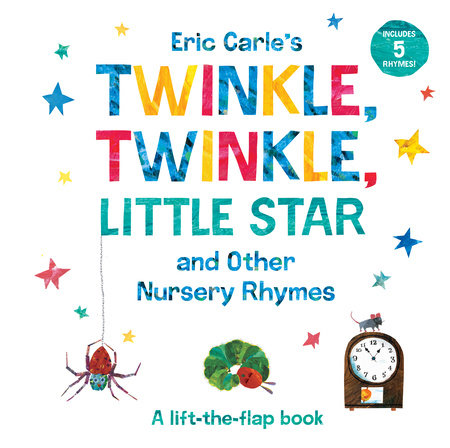 Eric Carle's Twinkle, Twinkle, Little Star and Other Nursery Rhymes