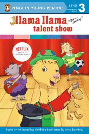 Llama Llama Talent Show by Anna Dewdney