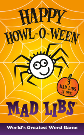Happy Howl-o-ween Mad Libs