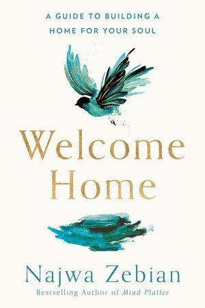 Welcome Home by Najwa Zebian