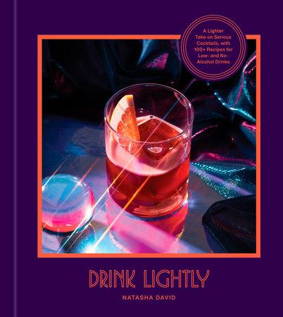 Drink Lightly by Natasha David