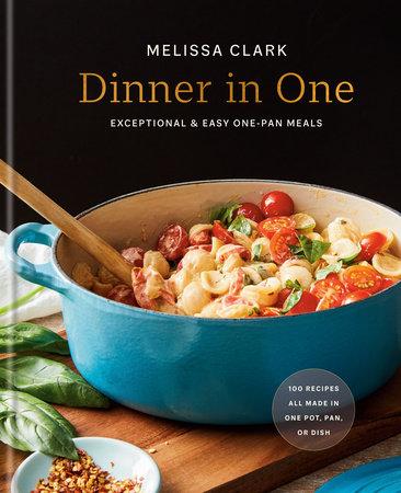 Dinner in One by Melissa Clark