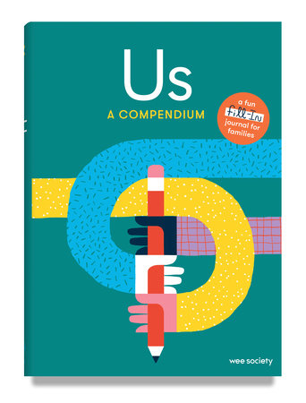 Us: A Compendium by Wee Society