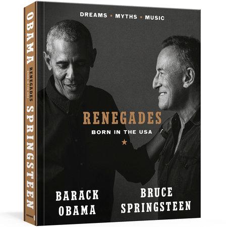 Renegades by Barack Obama and Bruce Springsteen