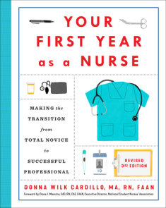 Your First Year As a Nurse, Revised Third Edition