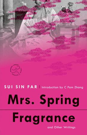 Mrs. Spring Fragrance by Sui Sin Far