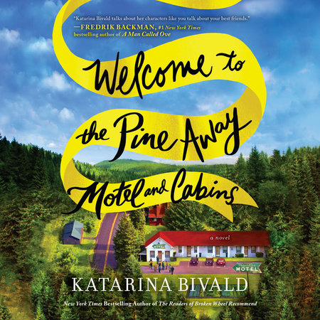 Welcome to the Pine Away Motel and Cabins by Katarina Bivald