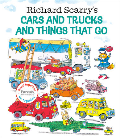 Richard Scarry's Cars and Trucks and Things That Go: Read Together Edition by Richard Scarry