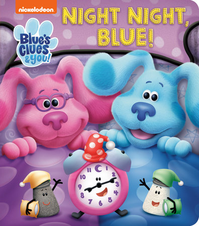 Night Night, Blue (Blue's Clues & You) by Random House