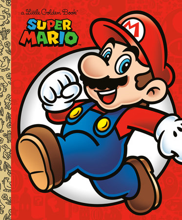 Super Mario Little Golden Book (Nintendo) by Steve Foxe