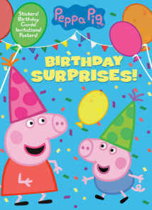 Birthday Surprises! (Peppa Pig)