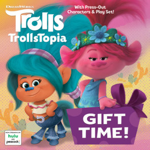 Gift Time! (DreamWorks Trolls)