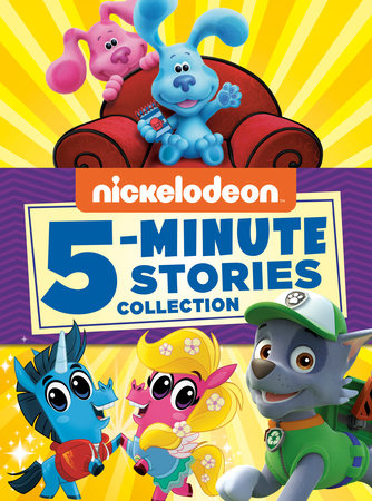 Nickelodeon 5-Minute Stories Collection (Nickelodeon) by Hollis James