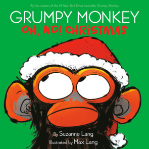Grumpy Monkey Oh, No! Christmas