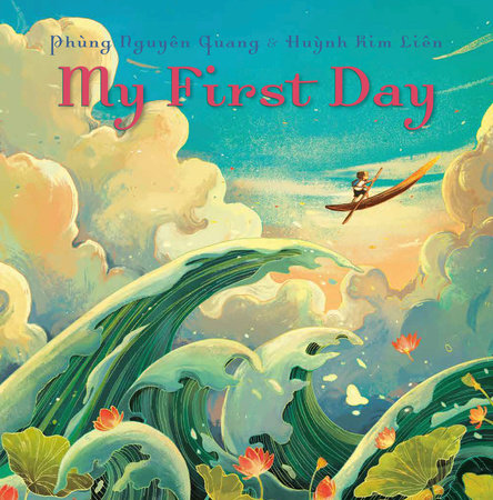 My First Day by Phung Nguyen Quang and Huynh Kim Lien