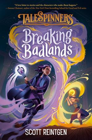 Breaking Badlands by Scott Reintgen