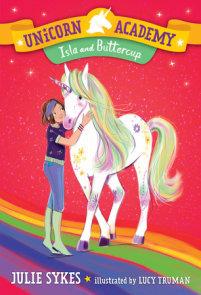 Unicorn Academy #12: Isla and Buttercup