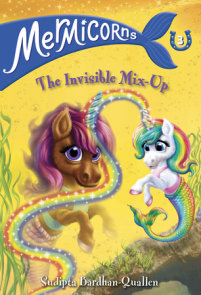 Mermicorns #3: The Invisible Mix-Up