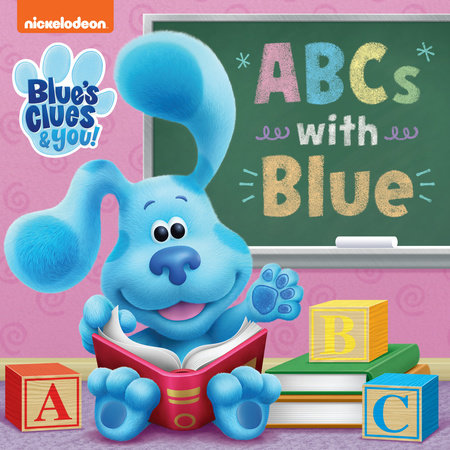 ABCs with Blue (Blue's Clues & You) by Random House