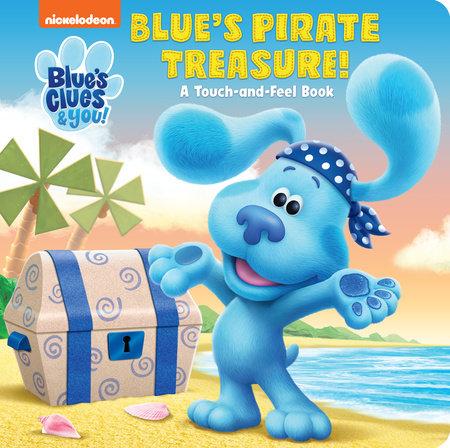 Blue's Pirate Treasure! (Blue's Clues & You) by Random House
