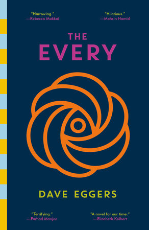 The Every by Dave Eggers