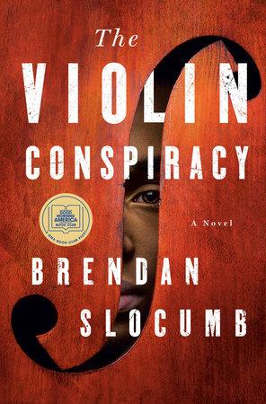 The Violin Conspiracy by Brendan Slocumb