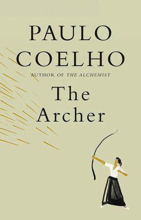 The Archer by Paulo Coelho