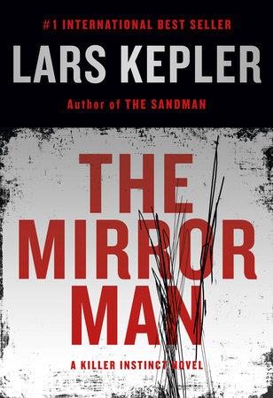 The Mirror Man by Lars Kepler