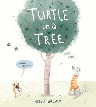 Turtle in a Tree by Neesha Hudson