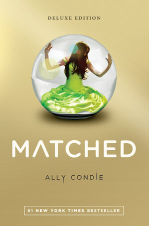 Matched Deluxe Edition by Ally Condie