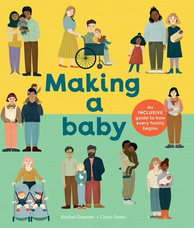 Making a Baby by Rachel Greener