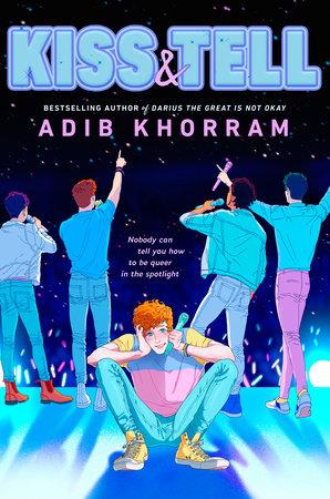 Kiss & Tell by Adib Khorram