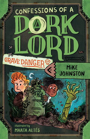 Grave Danger (Confessions of a Dork Lord, Book 2) by Mike Johnston