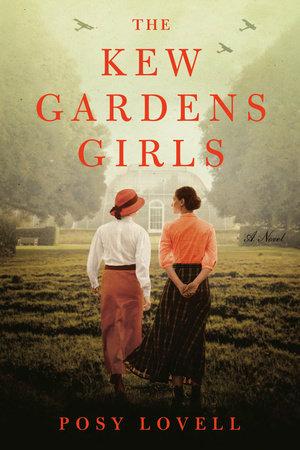 The Kew Gardens Girls by Posy Lovell