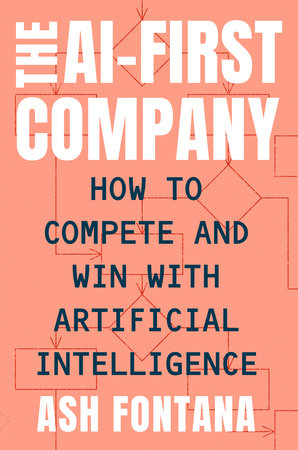 The AI-First Company by Ash Fontana