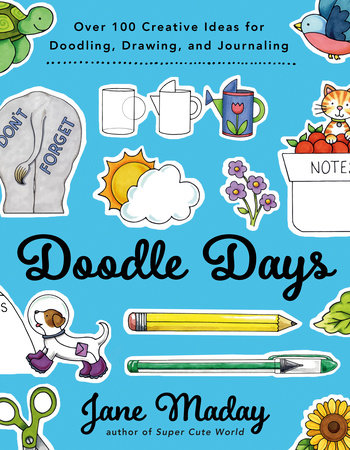 Doodle Days by Jane Maday